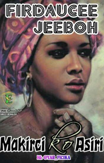 Hausa novels - aishaa_nana - Wattpad