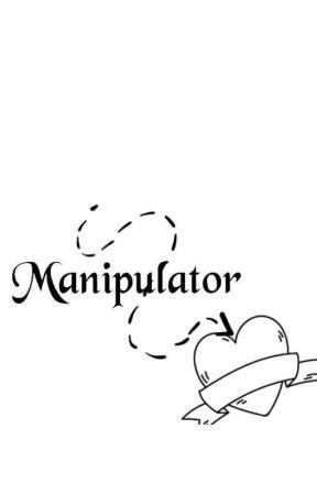 Manipulator | ✔ by cutealisha599