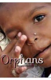 Orphans by RawanAshraf98