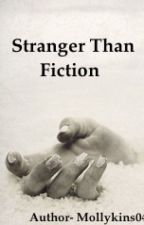 Stranger Than Fiction by mollykins0405