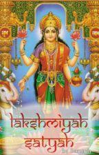 Lakshmiyah Satyah (Random Updates) by jaimaapitashree