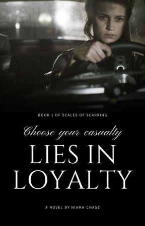 Lies in Loyalty by asiraphenomena