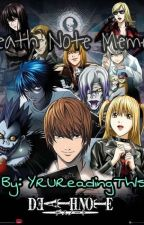 Death Note Memes by YRUReadingTh1s
