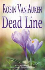 Dead Line (Excerpt) by RobinVanAuken