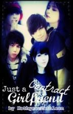 Just a Contract Girlfriend (Completed) by kathkathgalang