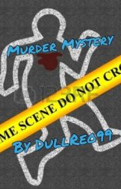 Murder Mystery by DullReo99
