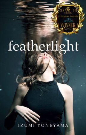 featherlight ✅ (#Wattys2020) by IzYoneyama