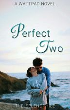 Perfect Two by the_selenophile