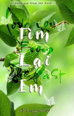 Tìm Lại em : Love you from in The Past