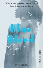 Blue Blood by 22kimkim