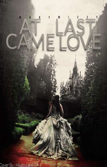 At Last Came Love