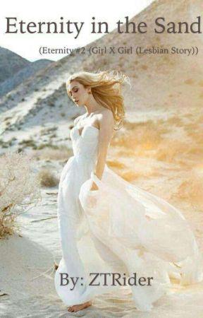 Eternity in the Sand (Eternity Book 2(Girl X Girl (Lesbian)) by ZTRider