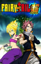 Fairy Tail Super. Book 1: Beyond Limits. by MisakaLovesYou