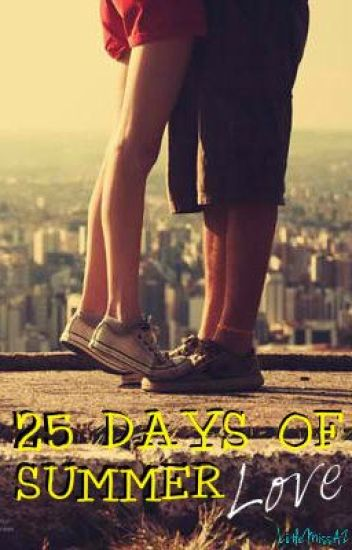 25 Days Of Summer Love (Completed)