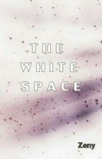 In The White Space by ZenyK11