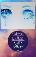 Eldarya leiftan : Le noir by Lucil170