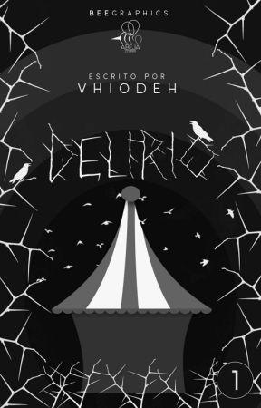 1. Delirio  Perder la Cordura© by Dhelah