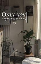Only you » aoyama.  by mireashi