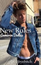 New Rules - Cameron Dallas [CONCLUÍDA] by gbyebitch