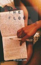 THE FLOOR // Kim Yugyeom //[[TERMINADA]] by KYUMS_GIRL
