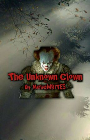 The Unknown Clown by MelieWRITES