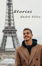 Stories- Andrè Silva by _Francesca_22