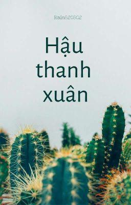 Đọc truyện Hậu Thanh Xuân