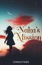 Naka's Mission. by chacafaza
