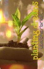 Haiku/Senryu, planting dreams by leatherbrick