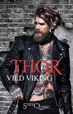THOR - Vild Viking (sous contrat d'édition) by Stefyquebec