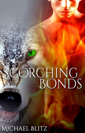 Scorching Bonds by StorytellerMike