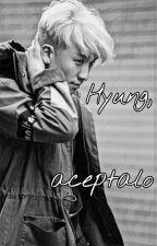 Hyung,aceptalo {BaeRi} [Saga: LGBT (2)] by KokoroSempai