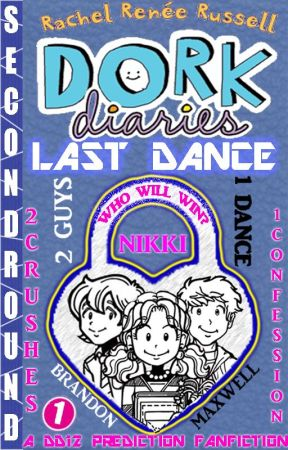 Dork Diaries 12 Prediction Fanfiction (1) - FRIDAY JUNE 13TH