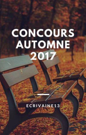 Concours d'Automne 2017 by Ecrivaine13