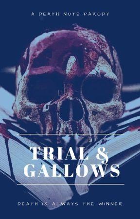 Trial & Gallows by NineUnicorns