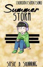 Summer Storm {¿Choromatsu x Lectora?} - {Todomatsu} by LinShinning