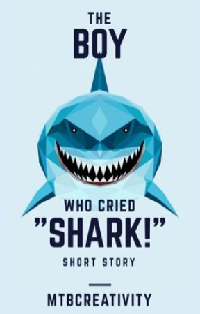 The Boy Who Cried Shark by Madigators7