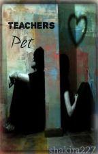 Teachers Pet by shakira227