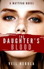 The Daughter's Blood by veilnebula