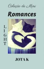 Mini Romances - Light by JotaKev