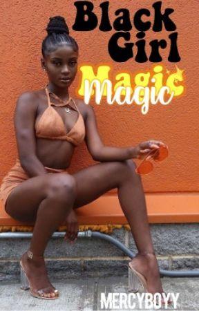 Black Girl Magic •Keith Powers• by MercyBoyy