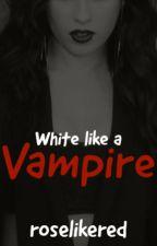 White like a Vampire [Camren] by roselikered