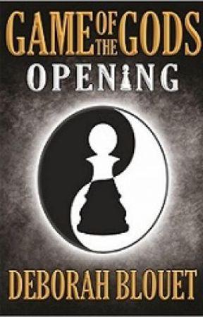 Game of the Gods: Opening by DeborahBlouet