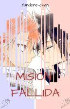 MISIÓN FALLIDA (FairyTail)   by onii-san123