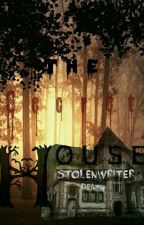 The Secret House by StolenWriter