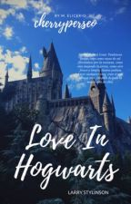 Love In Hogwarts - Omegaverse - Larry Stylinson by Tomma_Stylinson