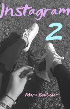 Instagram 2 (Mario Bautista y tu) by Natynoir