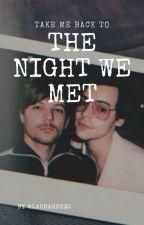 The night we met. by LauraHdez5