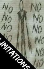 Limitations (Creepypasta x reader) by Awesomelemonaids