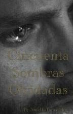 Cincuenta Sombras Olvidadas by AnielkaBenavides